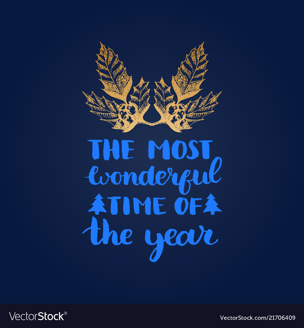 The most wonderful time of the year lettering on