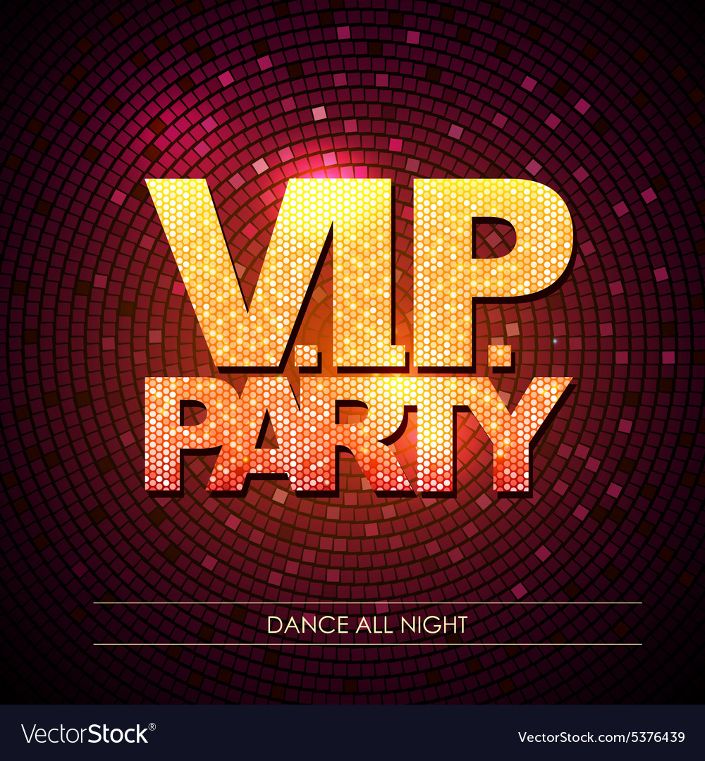 Typography Disco background VIP party Royalty Free Vector