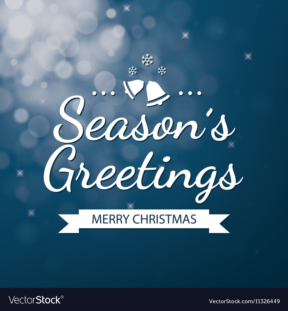 Season greetings with blue bokeh background