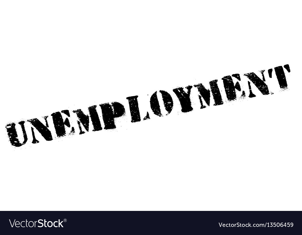 Unemployment rubber stamp