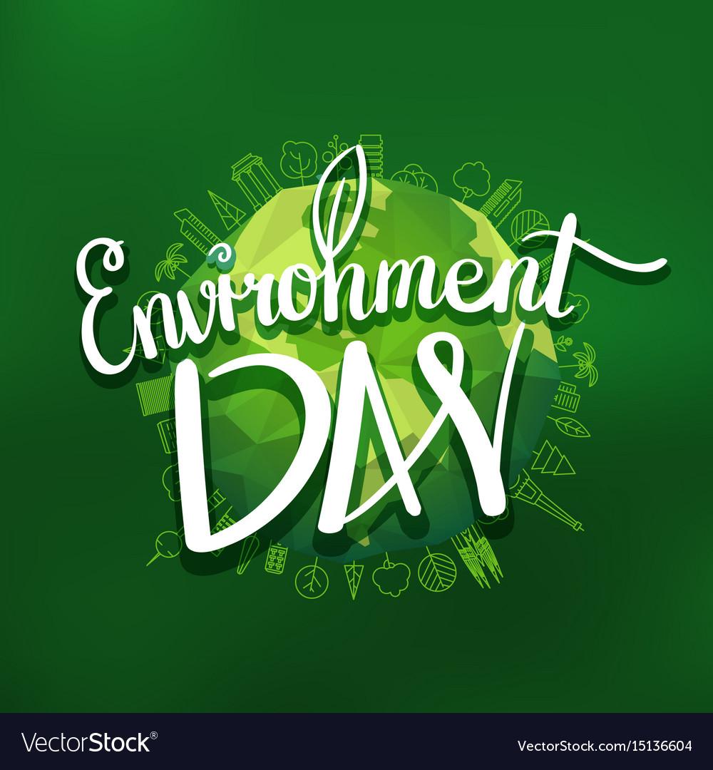 World environment day hand lettering design