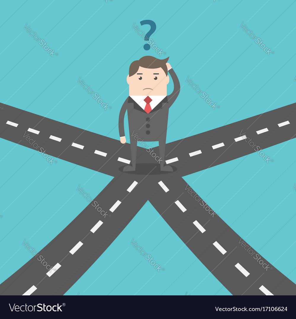 Confused businessman on crossroads