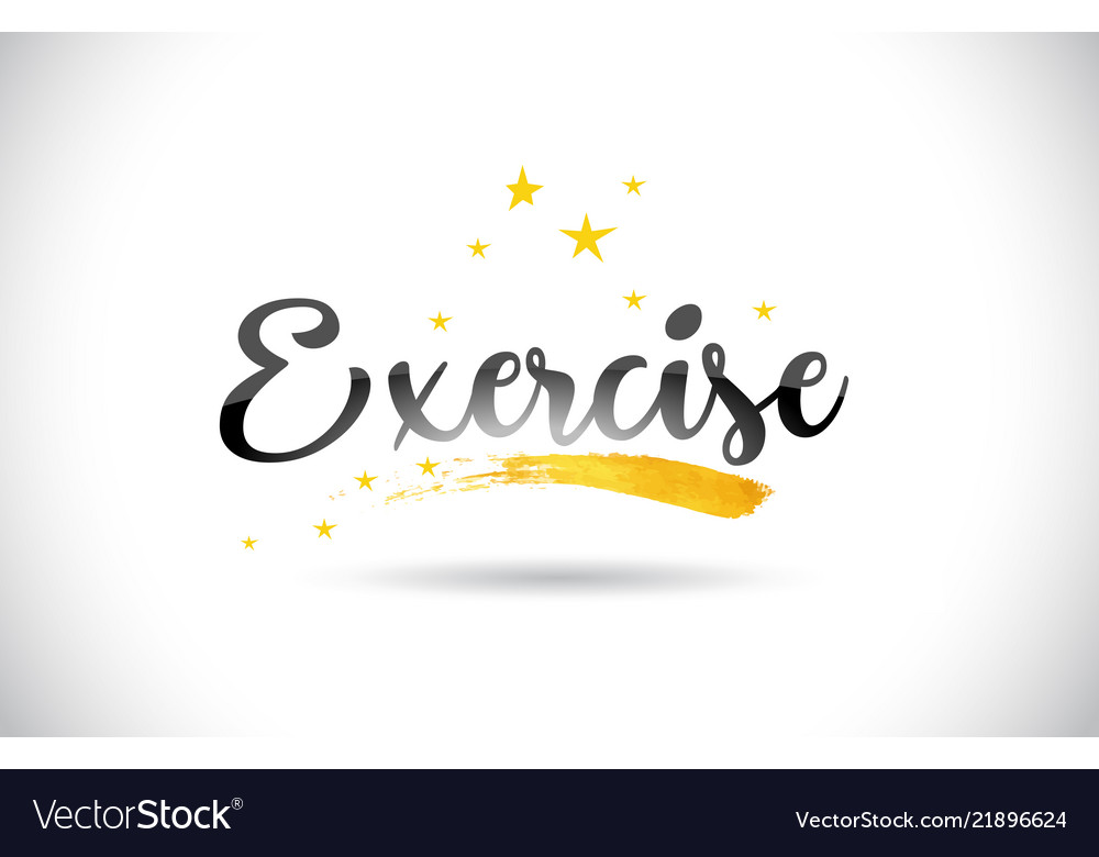 Exercise Word Text With Golden Stars Trail And Vector Image
