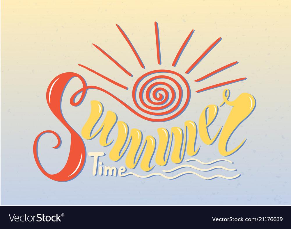 Beautiful handwritten text summer time on a
