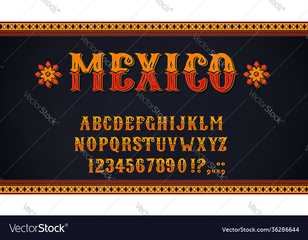 Mexican font alphabet letters and numbers