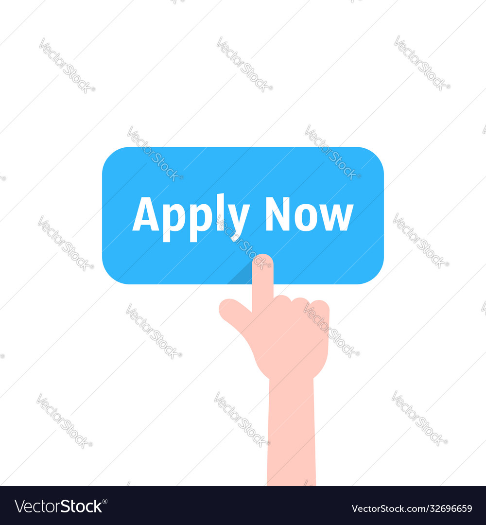 Forefinger press on apply now button