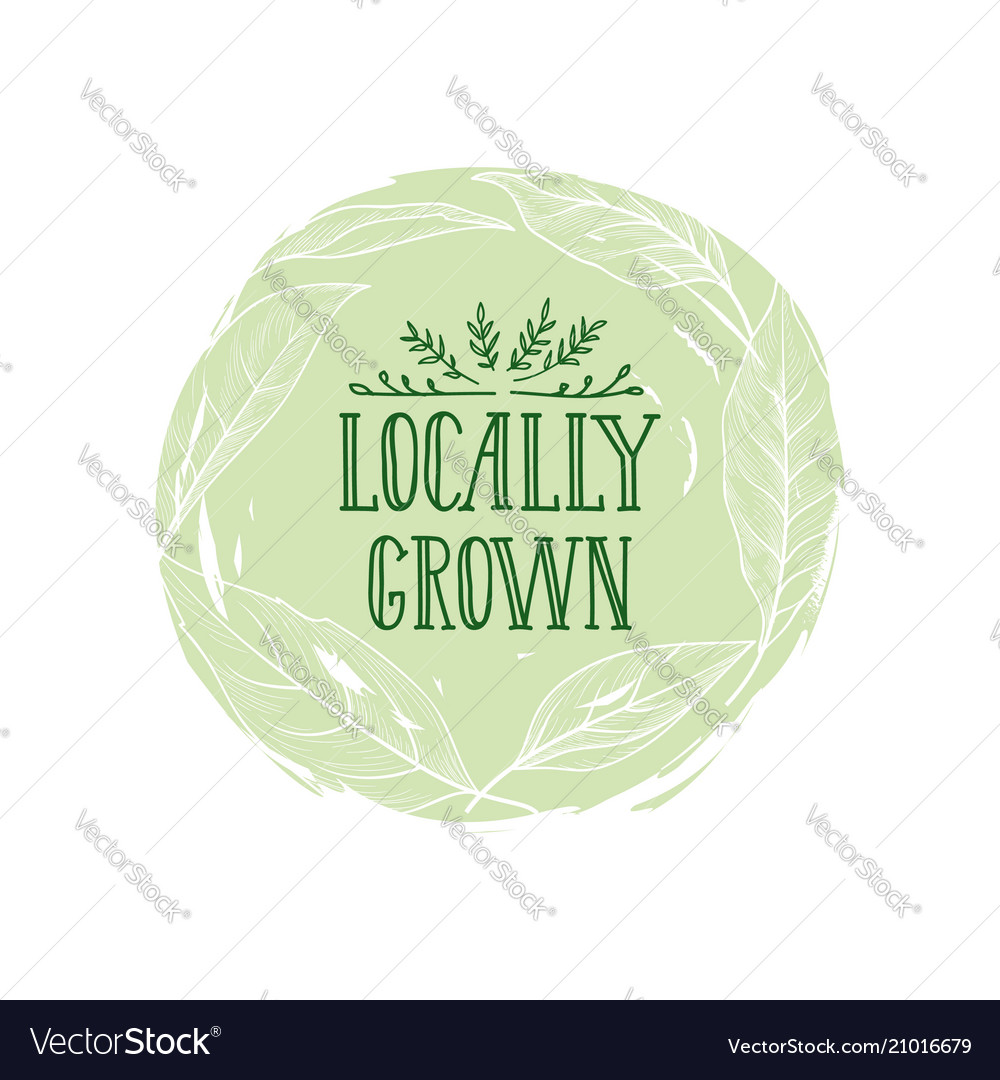 Farm product sign locally grown lettering floral