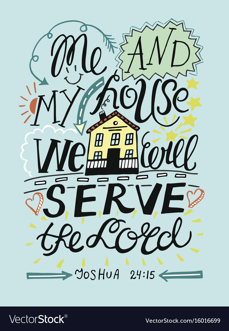 Hand lettering for me and my house we will serve