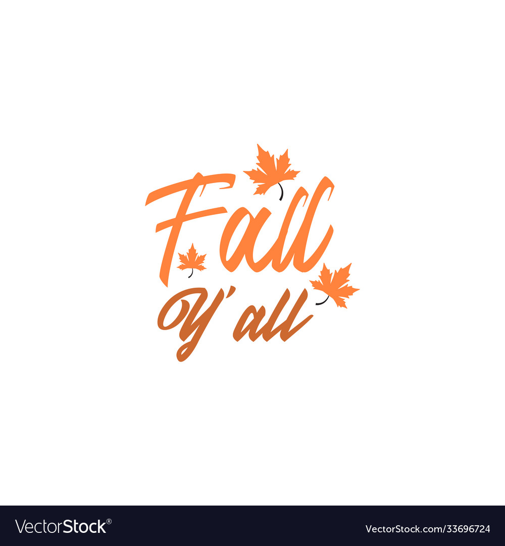 Fall you all autumn quote design template