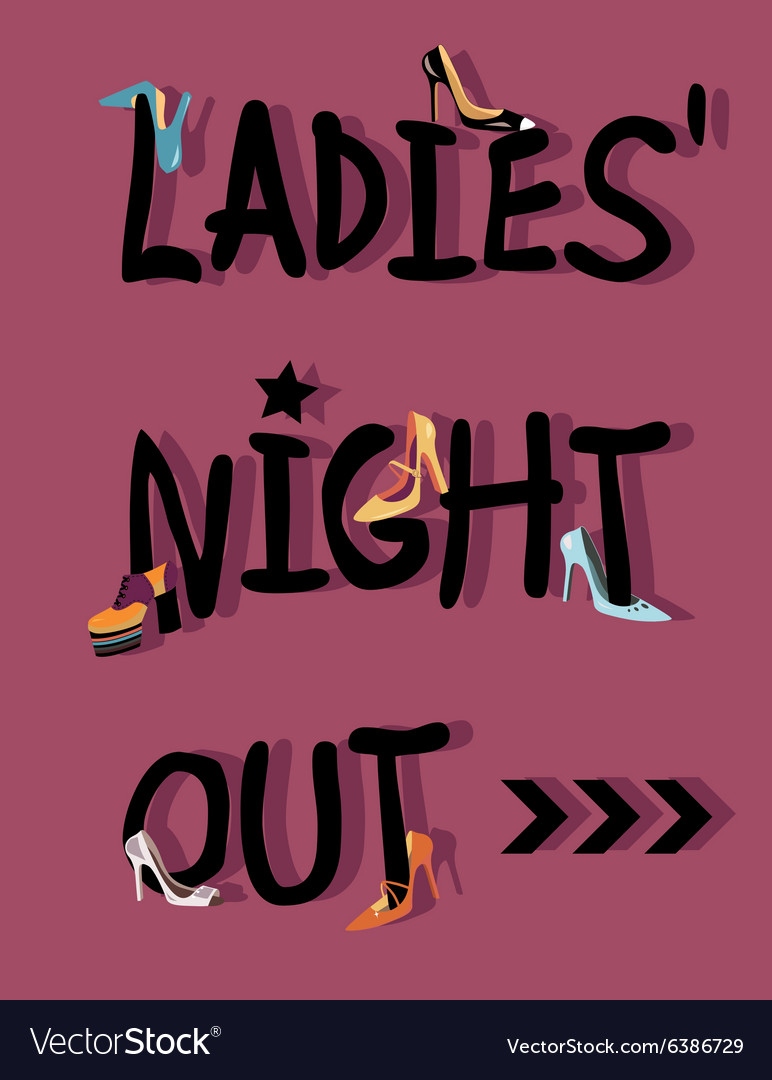 Ladies Night Out Invitation Royalty Free Vector Image