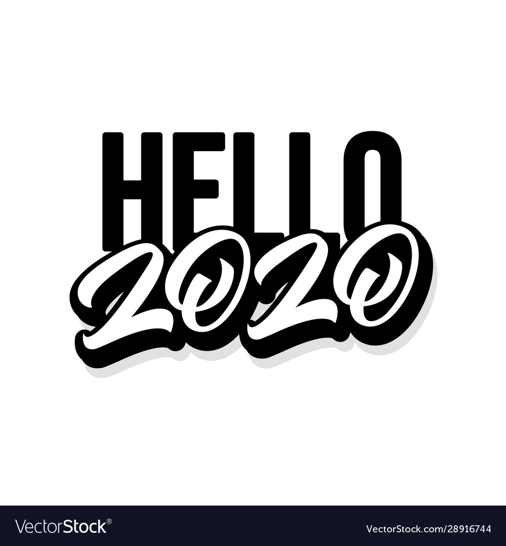 Hello 2020 new year hand drawn lettering style