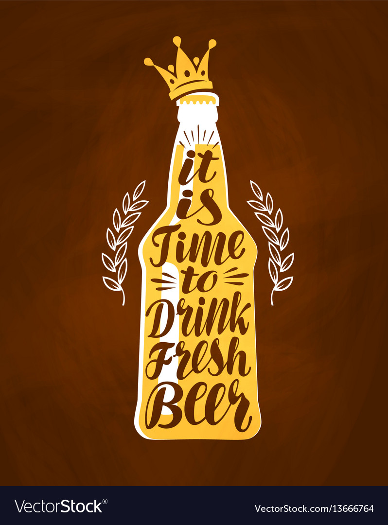 Bottle of beer with hand drawn lettering vintage vector image