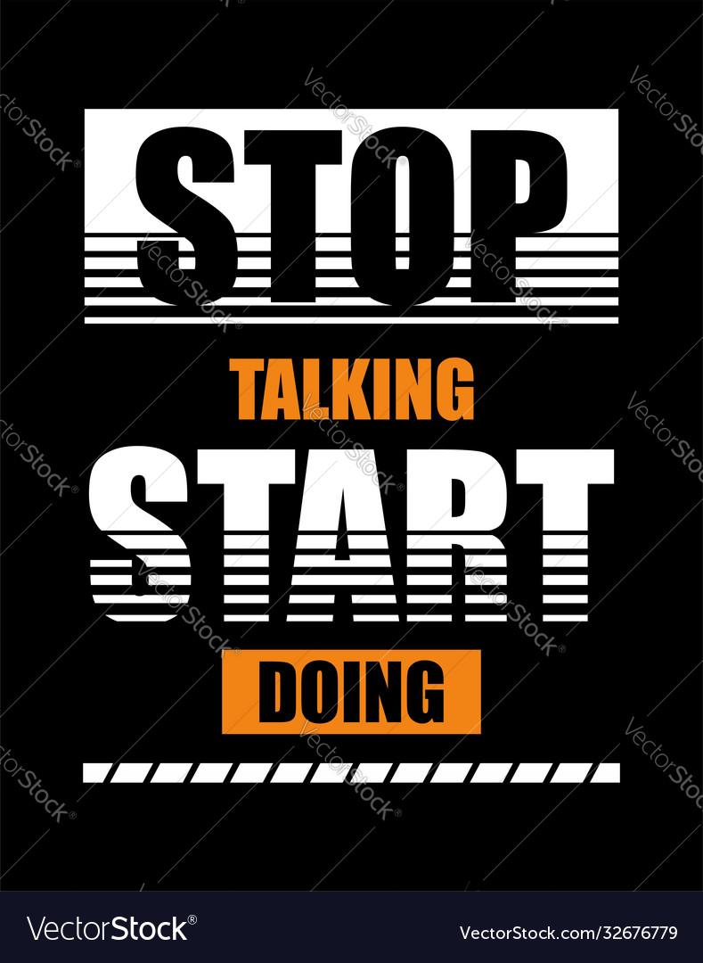 Typography stop talking start doing