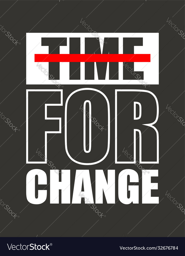 Time for change for t-shirt design