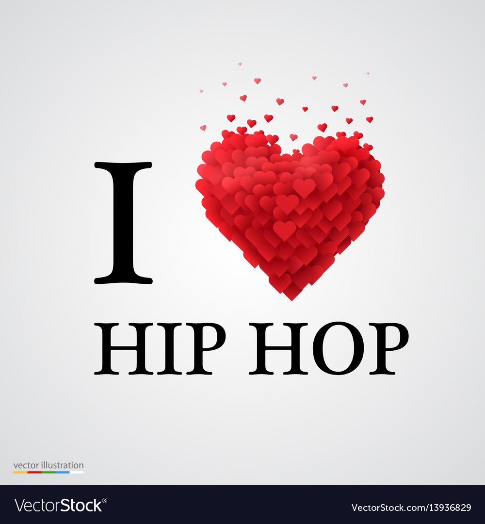 I love hip hop heart sign