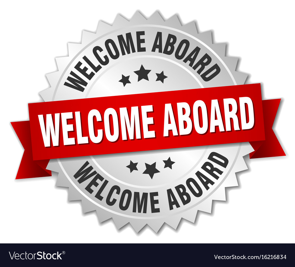 Welcome Aboard 3d Silver Badge With Red Ribbon Vector Image