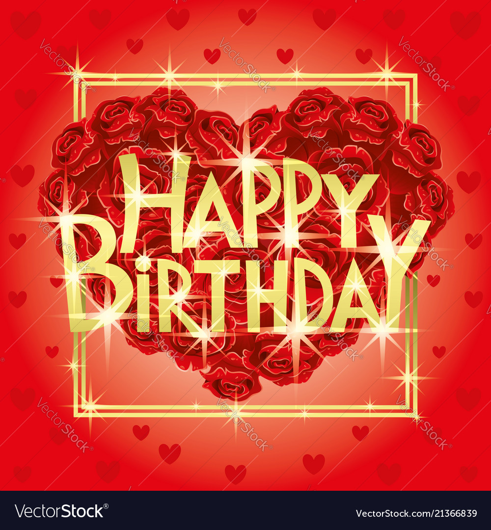 Birthday Greeting And A Bouquet Of Red Roses Vector Image