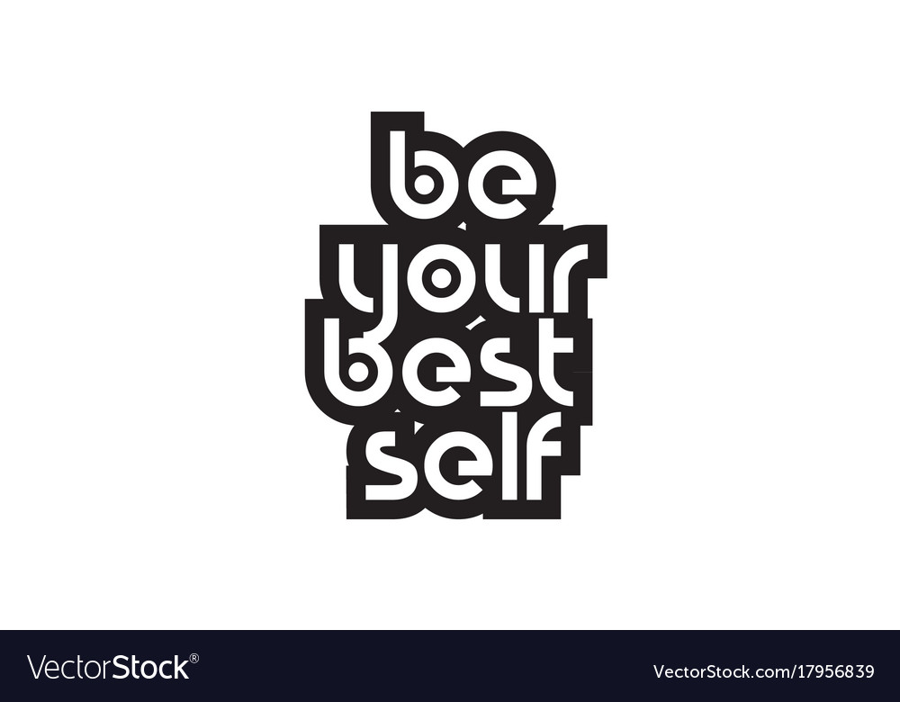 Bold text be your best self inspiring quotes text
