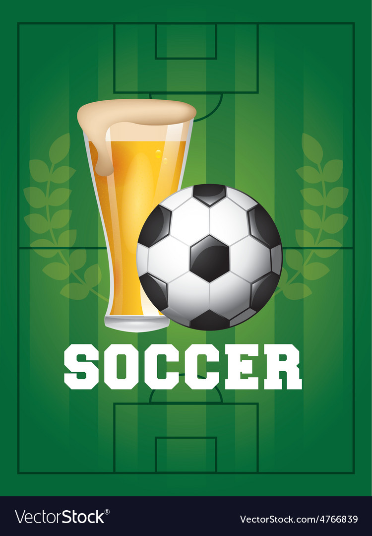 Soccer and beer
