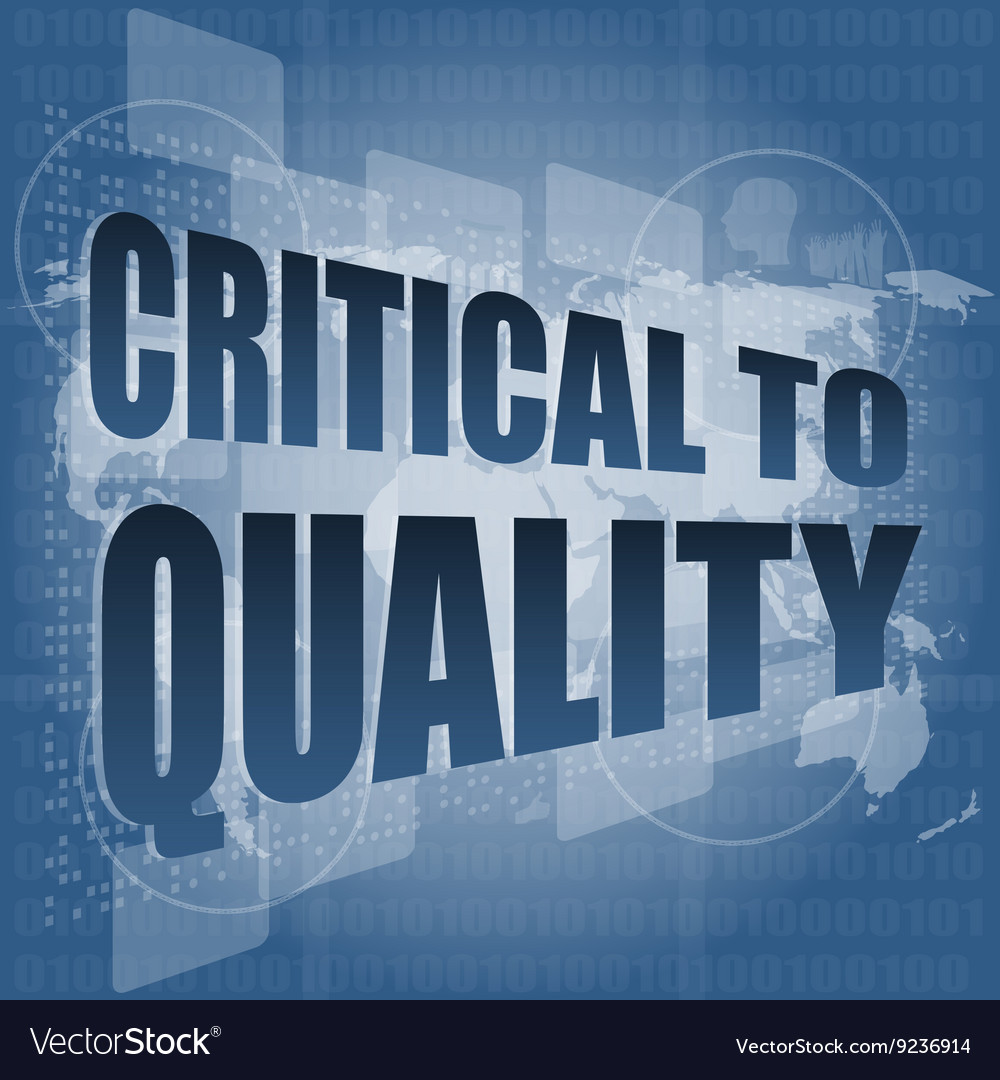Critical to quality word on business digital