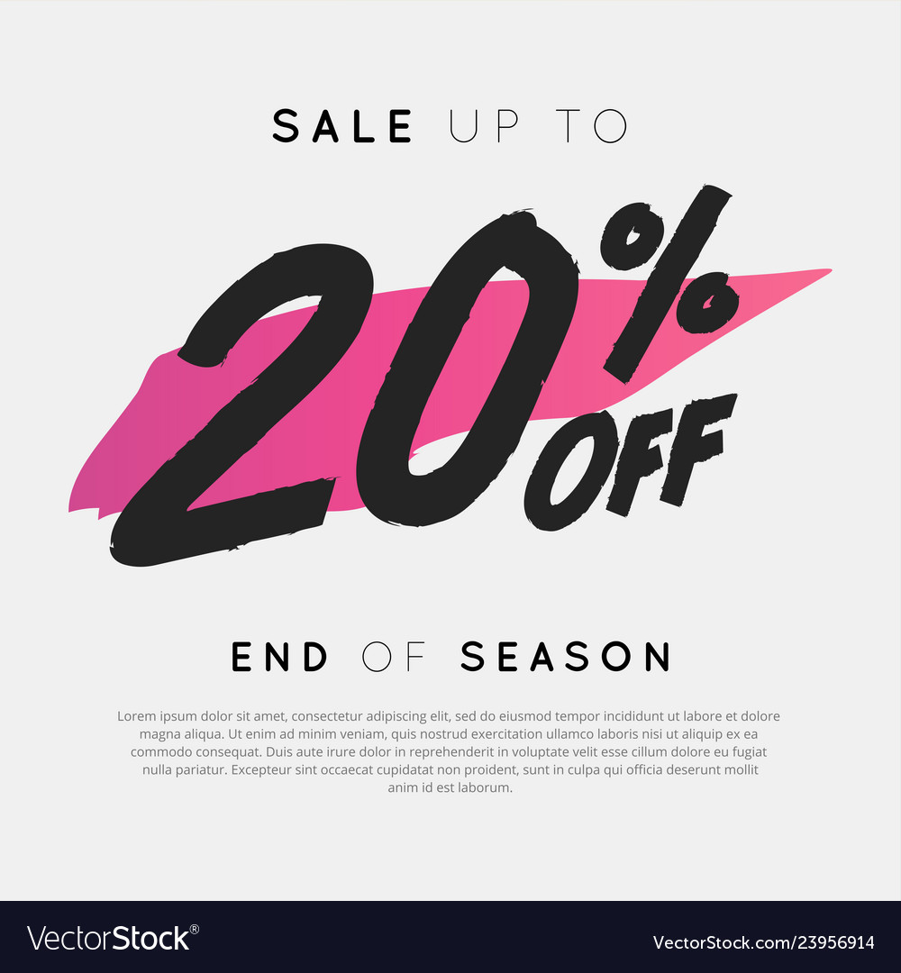 Sale up to 20 percent off end of season
