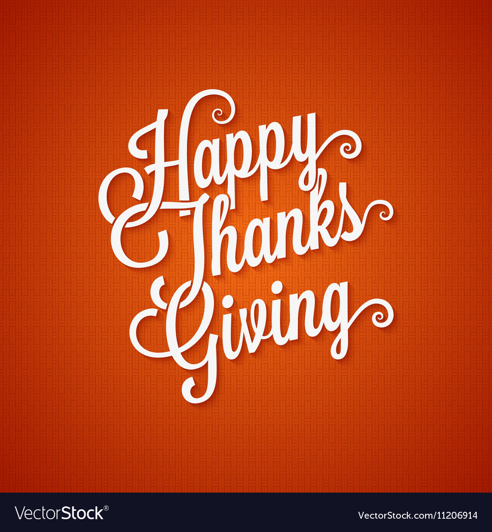 Thanksgiving day vintage lettering background vector image