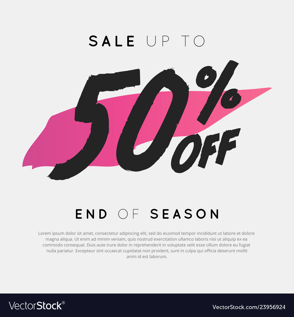 Sale up to 50 percent off end of season