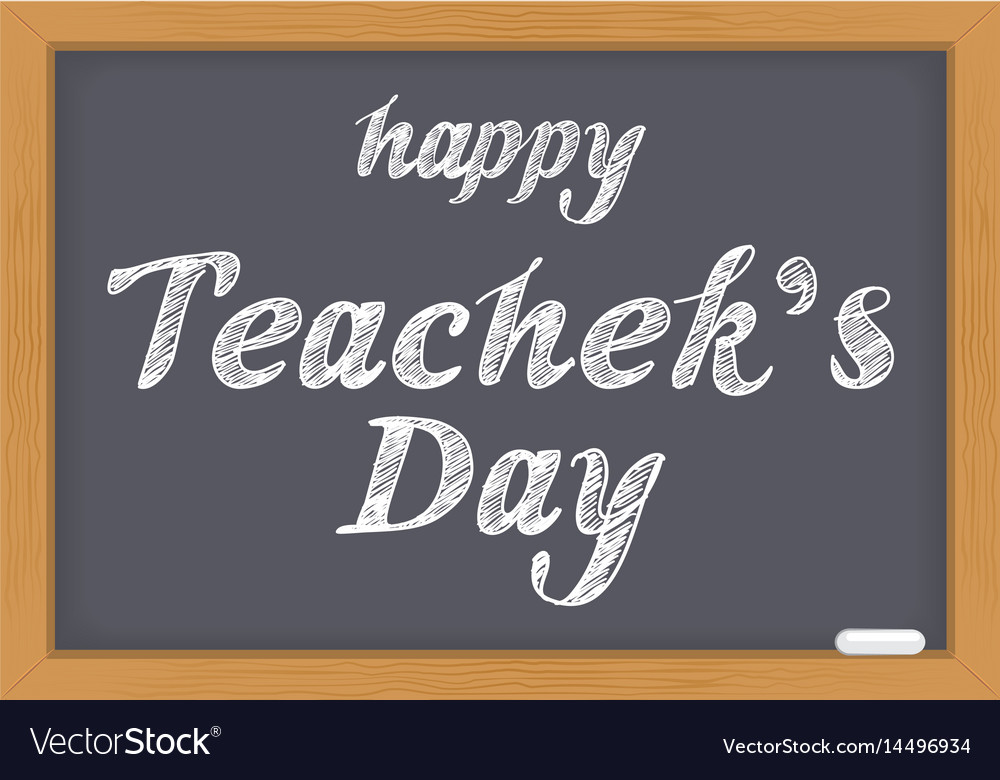 Happy teachers day text lettering chalk on vector image