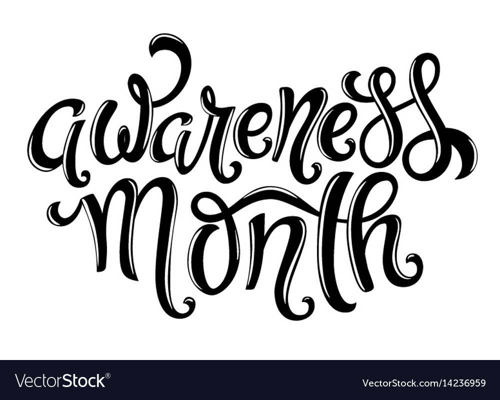 Awareness month hand drawn lettering