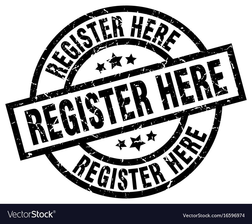 Register here round grunge black stamp vector image on VectorStock