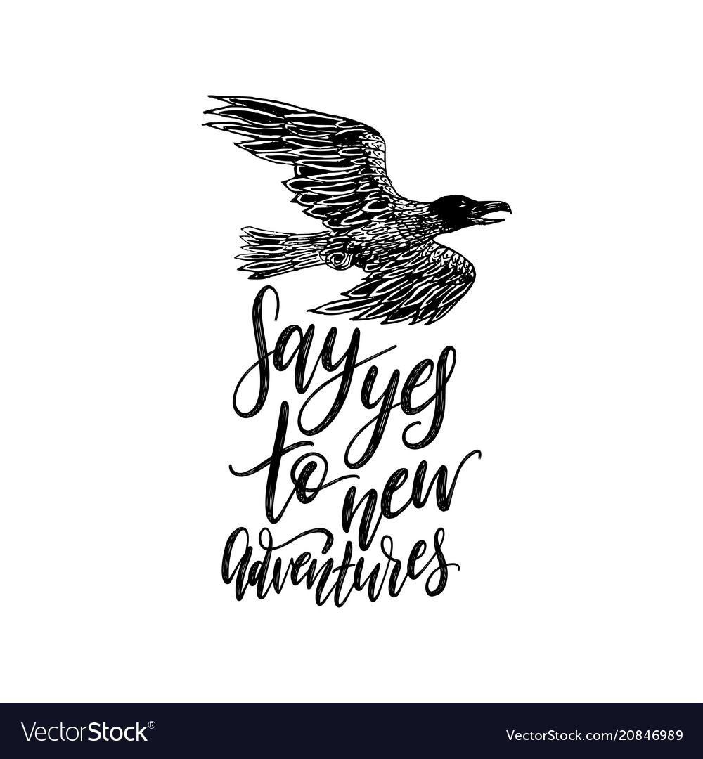 Say yes to new adventures hand lettering