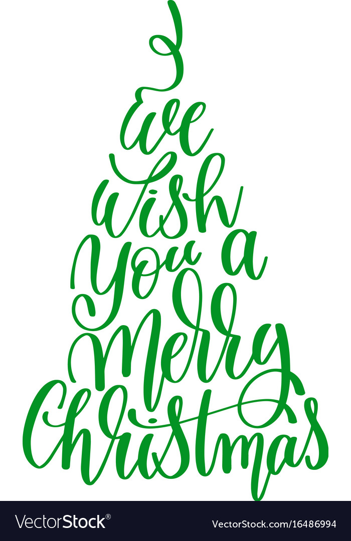 We wish you a merry christmas hand lettering