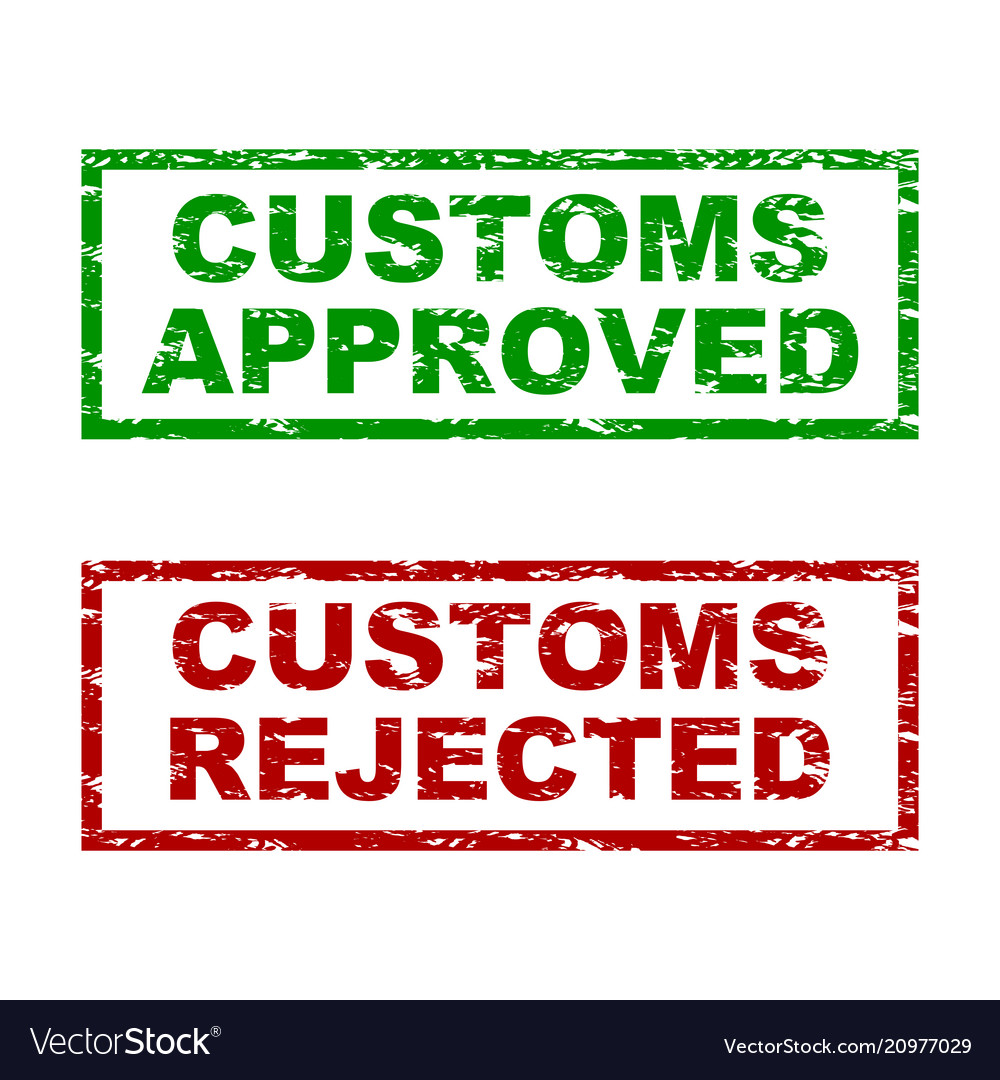 Customs approved and rejected rubber stamp