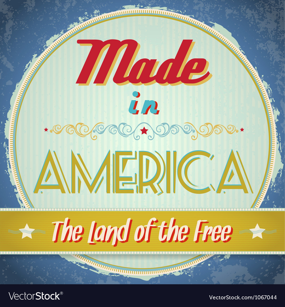 Vintage Made in America Sign