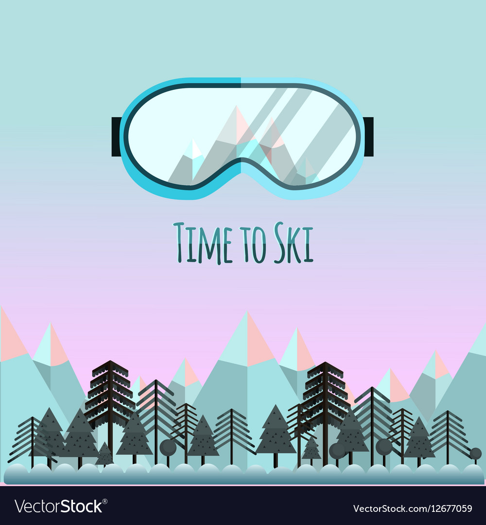 Time to ski Sunglass with reflection of mountains vector image