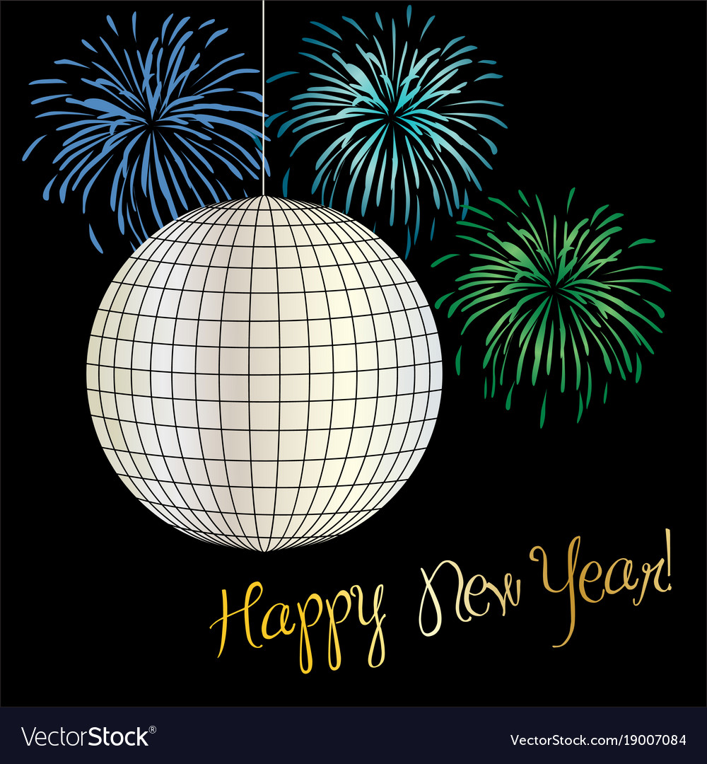 New years eve disco ball and fireworks Royalty Free Vector