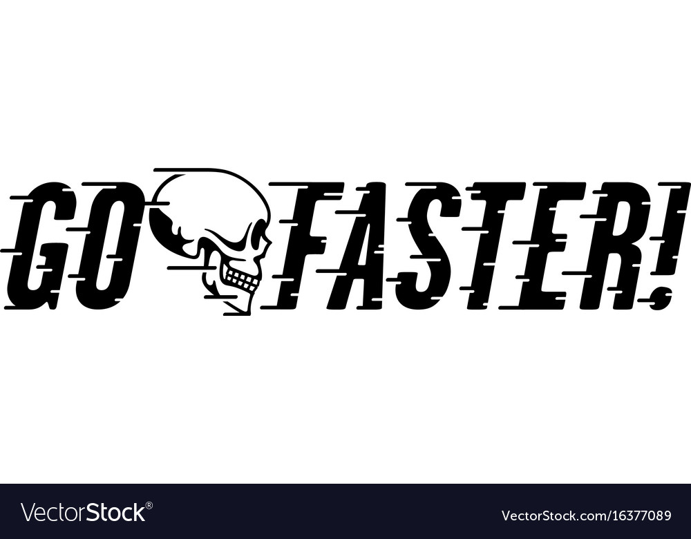 Go faster retro design with skull and speed lines