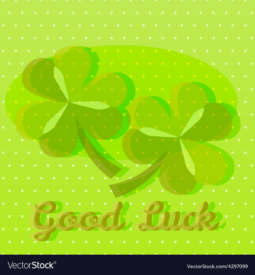 Bright green good luck greeting card with two sham bright green good luck greeting card with two sham vector image m4hsunfo