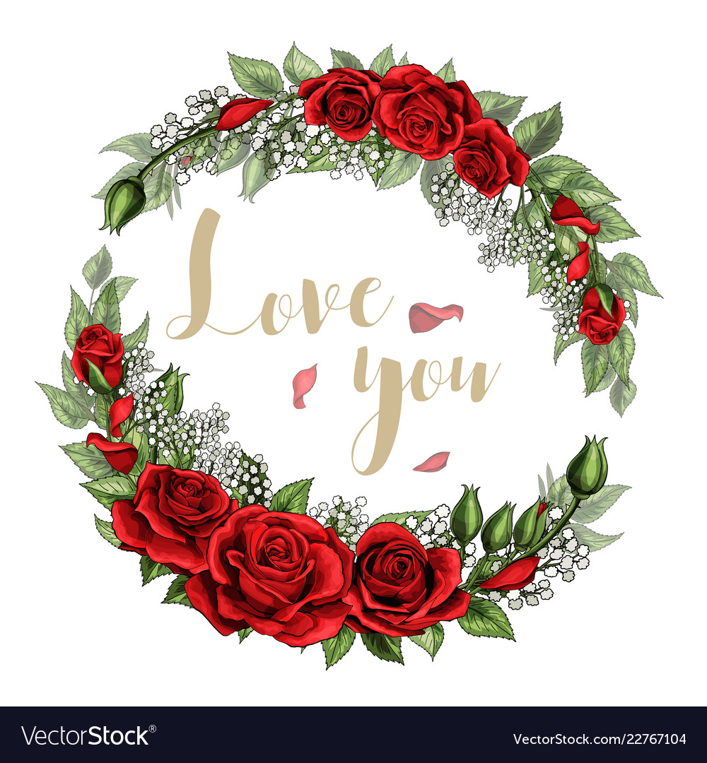 Love You Postcard Wreath With Red Rose Flowers Vector Image