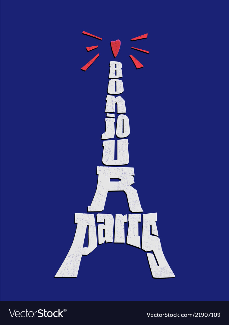 Bonjour paris phrase eiffel tower typography on vector