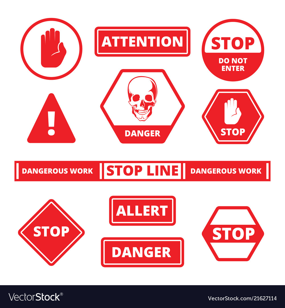 Attention stop signs danger alerts traffic