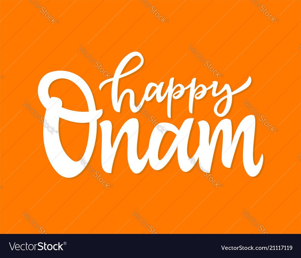 Happy onam- hand drawn brush pen lettering