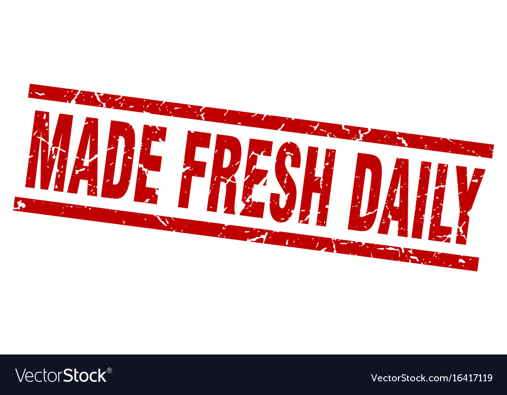 Square grunge red made fresh daily stamp vector image on VectorStock