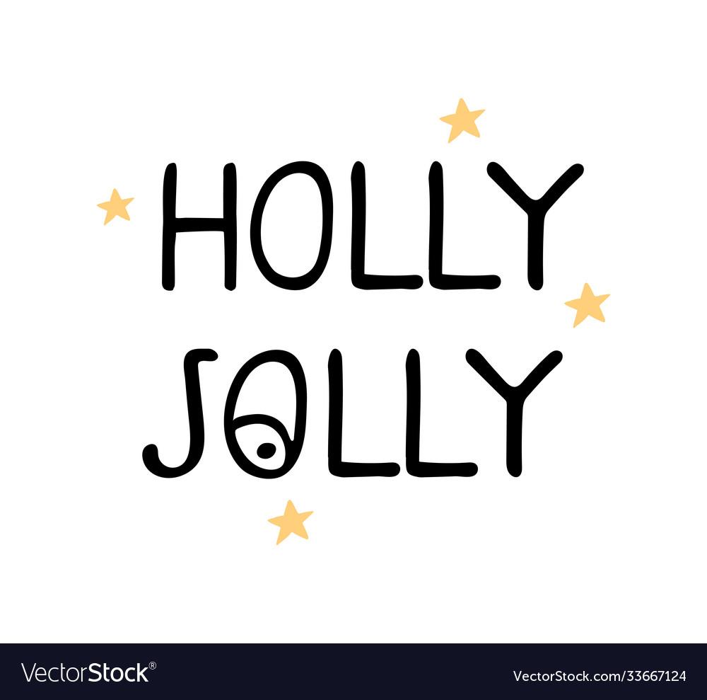 Holly jolly - fun hand drawn grating card