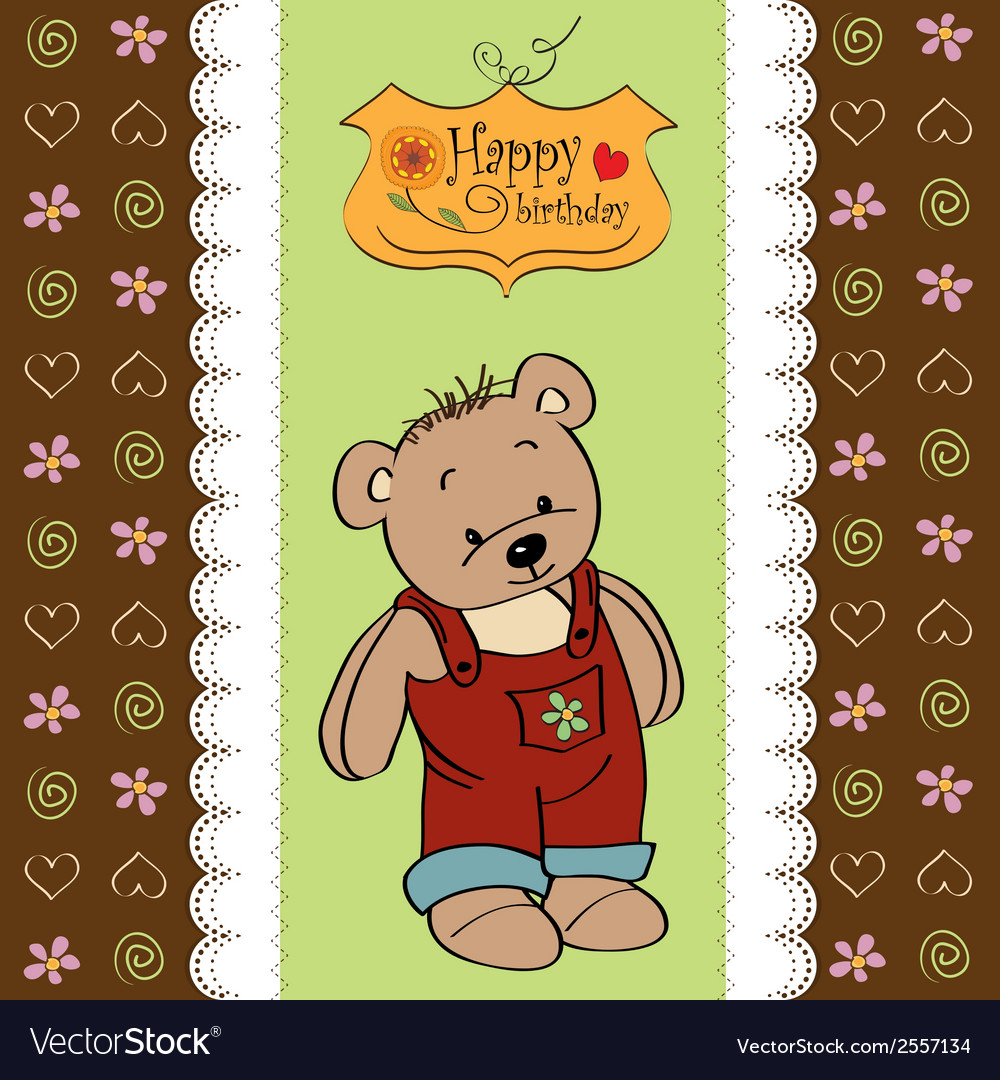 Birthday Greeting Card With Teddy Bear Royalty Free Vector