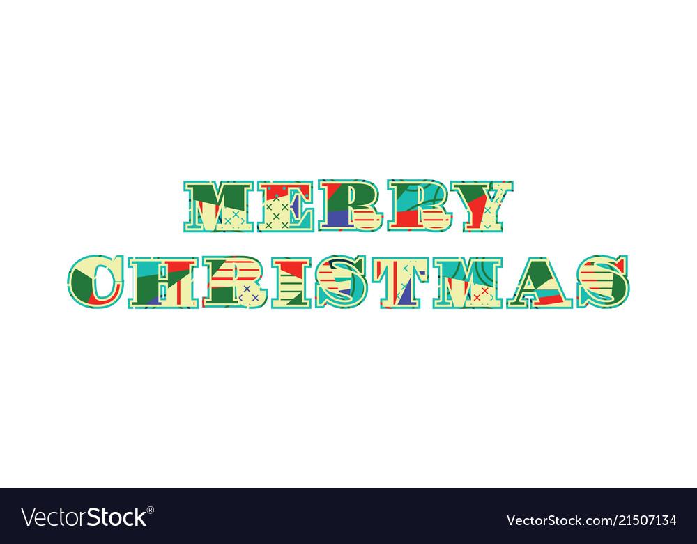 Merry christmas concept word art