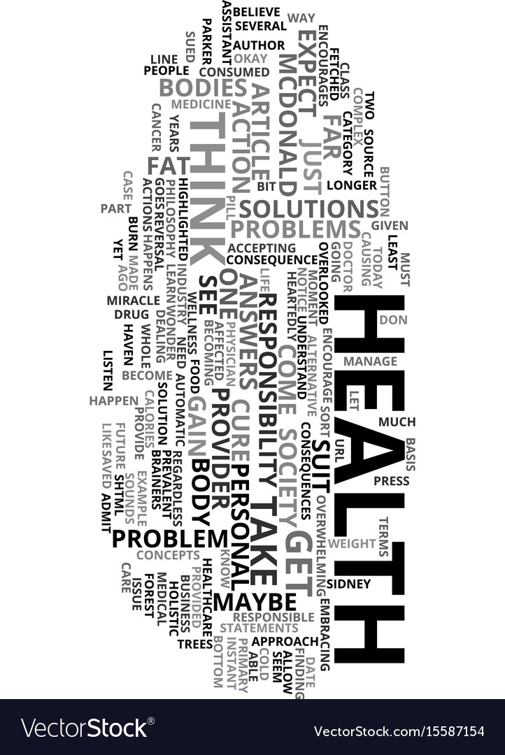 Your health is your yours text word cloud concept