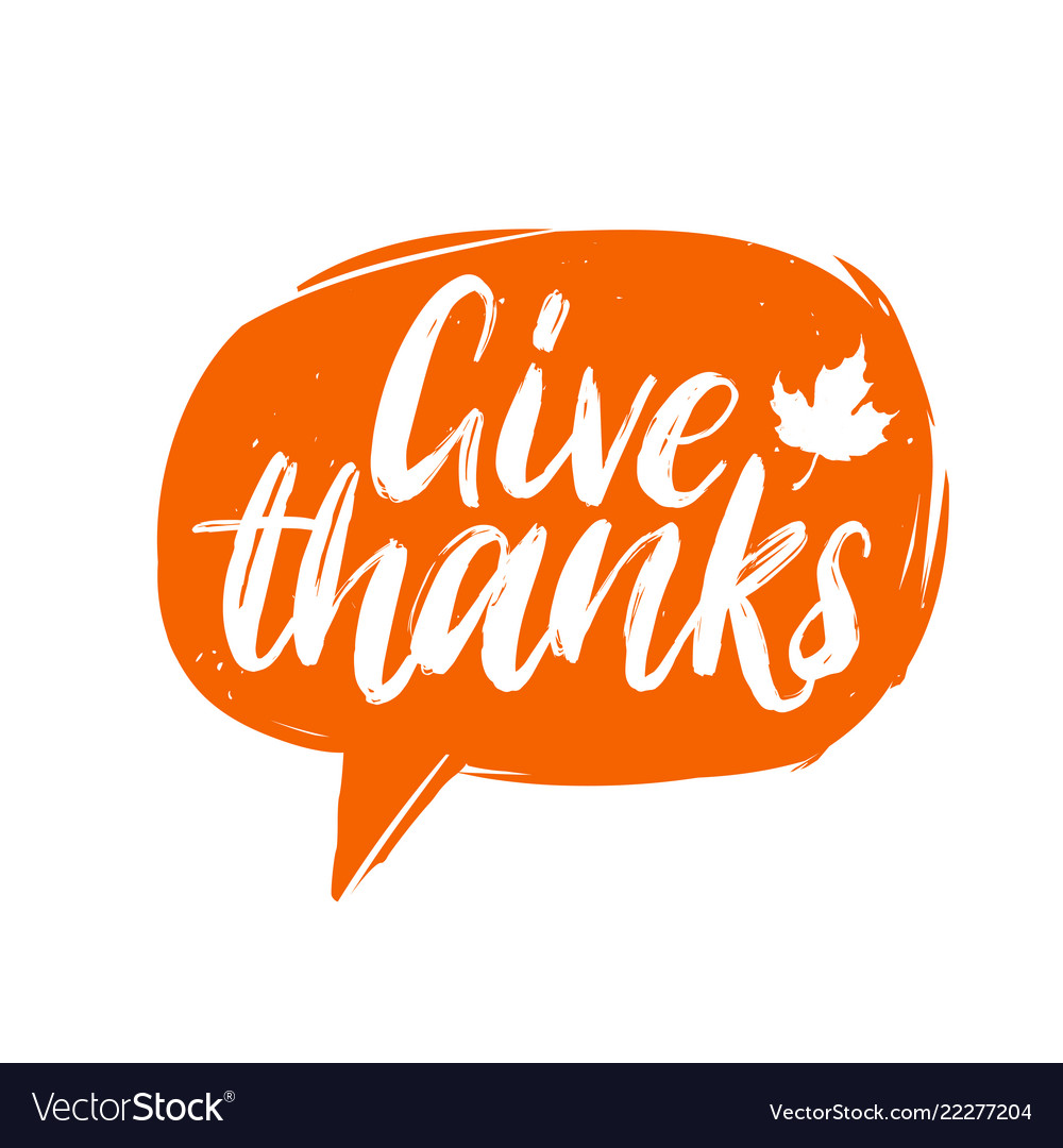Give thanks hand lettering in speech bubble