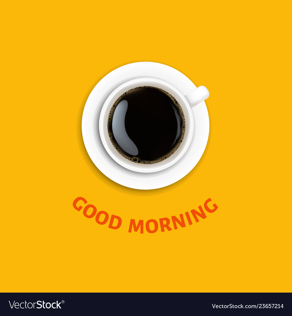 Good morning poster with cup coffee