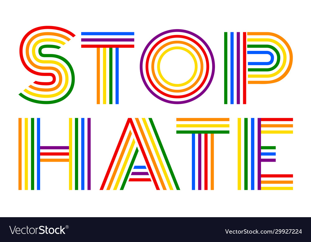 Stop hate colorful rainbow lettering
